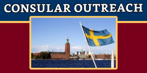 CONSULAR OUTREACH IN STOCKHOLM, SWEDEN ON 25-26 JANUARY 2020